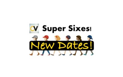 Super Sixes – New Dates Announced!